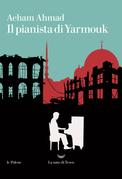 Il pianista di Yarmouk