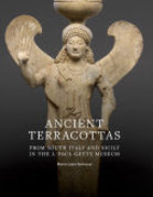 Ancient Terracottas from South Italy and Sicily in the J. Paul Getty Museum