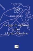 Ce que le nazisme a fait à la psychanalyse