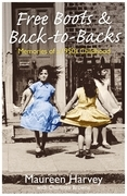 Free Boots & Back to Backs - Memories of a 1950's Childhood