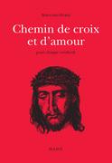 Chemin de croix et d'amour