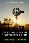 The Rise of the Great Southern Land