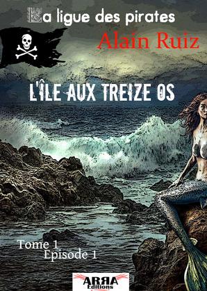 L'île aux treize os, tome 1, épisode 1 (Ian Flix)