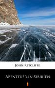 Abenteuer in Sibirien