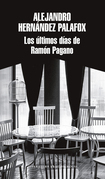 Los últimos días de Ramón Pagano