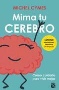 Mima tu cerebro (Edición mexicana)