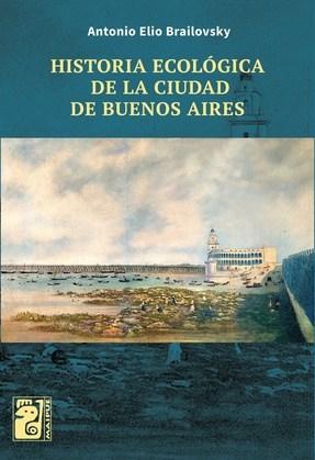 Historia ecológica de la Ciudad de Buenos Aires