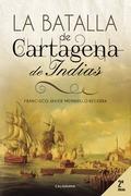 La Batalla de Cartagena de Indias