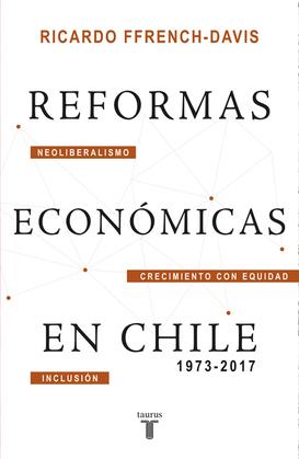 Reformas económicas en Chile 1973-2017