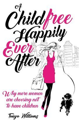 A Childfree Happy Ever After