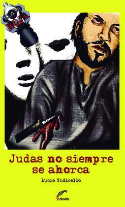 Judas no siempre se ahorca