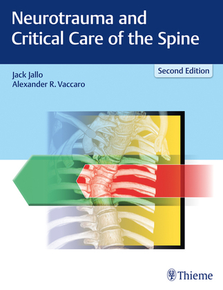 Neurotrauma and Critical Care of the Spine
