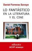 Lo fantástico en la literatura y el cine