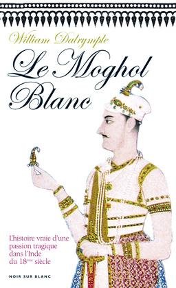 Le Moghol Blanc