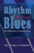 Rhythm Without Blues~The Dichotomy of a Music Genre