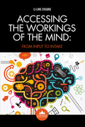 Accessing the Workings of the Mind