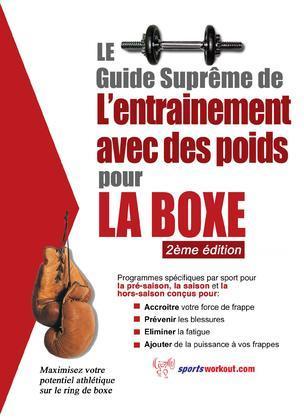 Le guide suprême de l'entrainement avec des poids pour la boxe