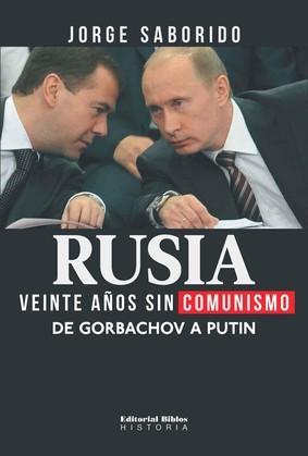 Rusia: veinte años sin comunismo