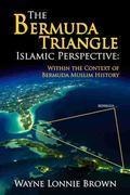 The Bermuda Triangle Islamic Perspective