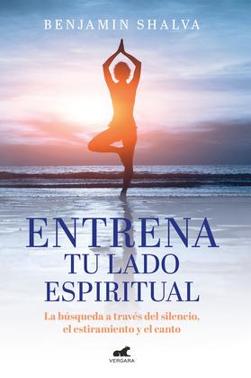 Entrena tu lado espiritual