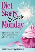 Diet Stops Monday