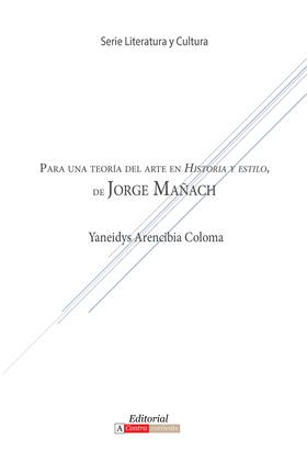 Para una teoría del arte en Historia y estilo de Jorge Mañach