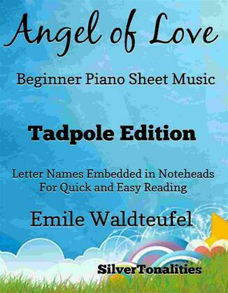 Angel of Love Beginner Piano Sheet Music Tadpole Edition