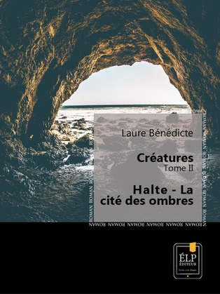 Créatures 2 - Halte : La cité des ombres
