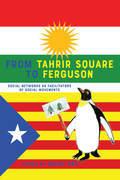From Tahrir Square to Ferguson
