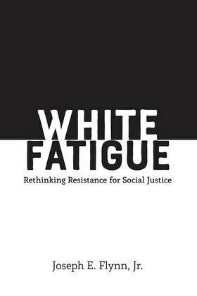 White Fatigue