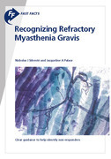 Fast Facts: Recognizing Refractory Myasthenia Gravis