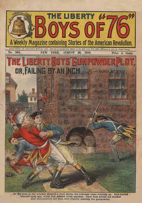 The Liberty Boys of '76: The Liberty Boys' Gunpowder Plot