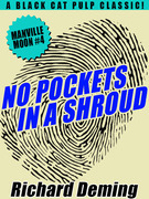 No Pockets In a Shroud: Manville Moon #4