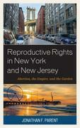 Reproductive Rights in New York and New Jersey