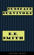 Subspace Survivors