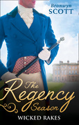 The Regency Season: Wicked Rakes: How to Disgrace a Lady / How to Ruin a Reputation (Mills & Boon M&B)