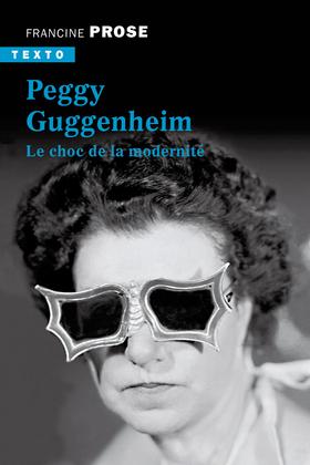 Peggy Guggenheim - Le choc de la modernité