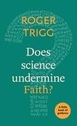 Does Science Undermine Faith?