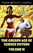 The Golden Age of Science Fiction - Volume II