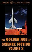 The Golden Age of Science Fiction - Volume X