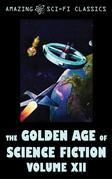 The Golden Age of Science Fiction - Volume XII