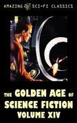 The Golden Age of Science Fiction - Volume XIV