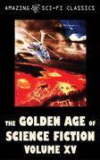 The Golden Age of Science Fiction - Volume XV