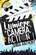 Lumière, Caméra, Action !
