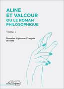 Aline et Valcour ou Le Roman philosophique