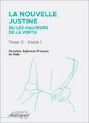La Nouvelle Justine ou Les Malheurs de la vertu