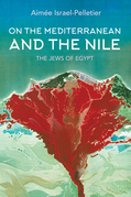 On the Mediterranean and the Nile