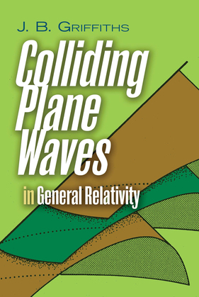 Colliding Plane Waves in General Relativity