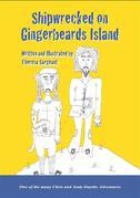 SHIPWRECKED ON GINGERBEARD'S ISLAND - Book 2 in the Adventures of Chris and Andy Smythe