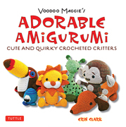 Voodoo Maggie's Adorable Amigurumi: Cute and Quirky Crocheted Critters